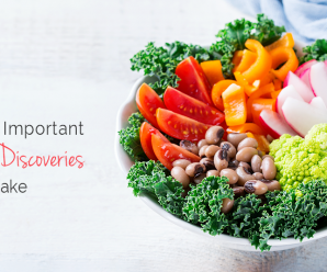 The Most Important Nutrition Discoveries You Will Make
